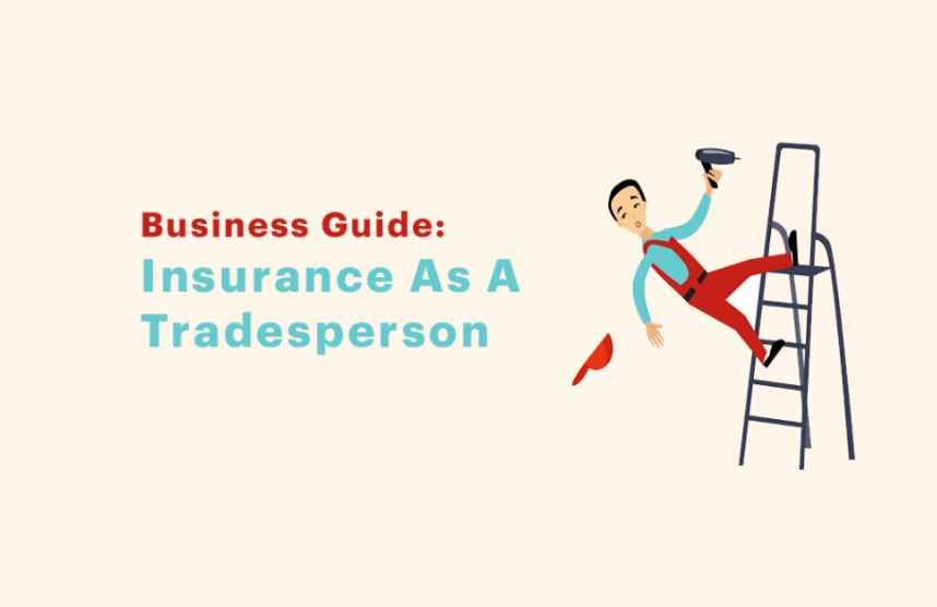 Insurance as a trade person or business owner